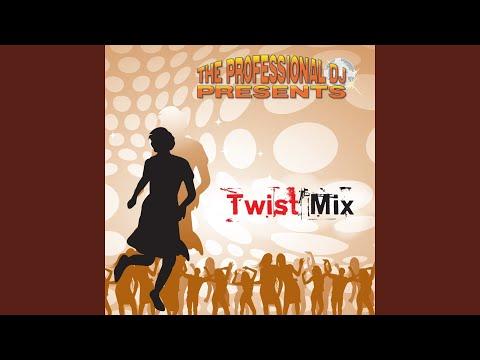 The Greatest Twist Mix: Let's Twist Again / Peppermint Twist / Ya-Ya Twist / One More Time /...