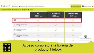 Acceso completo a la librería de producto Tilelook