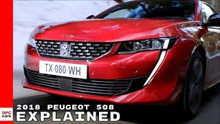 2018 Peugeot 508 Explained