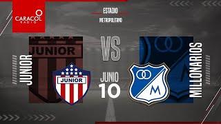 EN VIVO   Junior vs. Millonarios, Semifinales Liga Colombiana por el Fenómeno del Fútbol