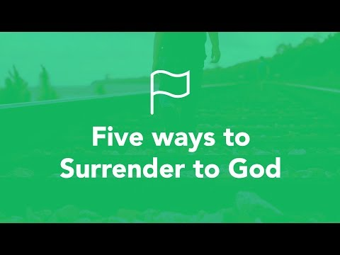 Five Ways to Surrender to God - Bruce Downes The Catholic Guy
