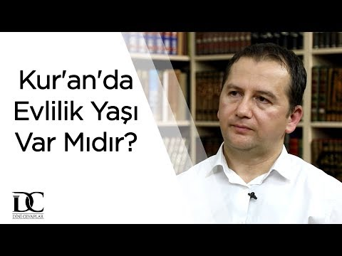 Kur'an'da Evlilik Yaşı Var Mıdır?  - Fatih Orum