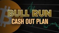 Million Dollar Cash Out Plan (Next Bull Run)