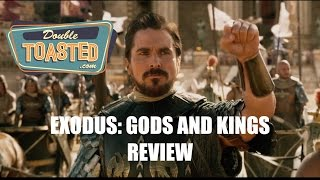 EXODUS: GODS AND KINGS   Double Toasted Video Review