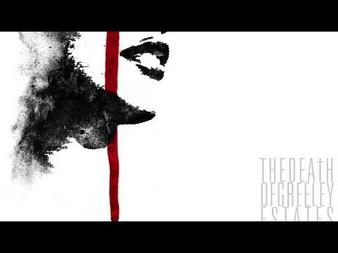 Greeley Estates- The Death of Greeley Estates (Full Album)