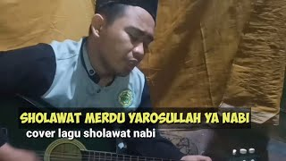 Sholawat merdu bikin hati adem yarosullah ya nabi cover by jumadi official