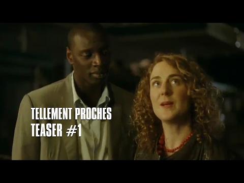 Tellement Proches - teaser 1
