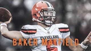 Baker Mayfield Browns Hype Mix ᴴᴰ Nice For What ft. Drake