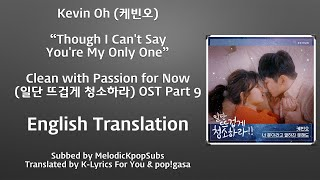 Download lagu Kevin Oh Though I Can t Say You re My Only One MP3
