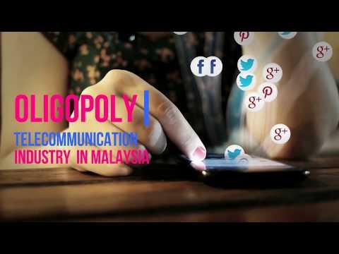 Oligopoly: Telecommunication Industry in Malaysia