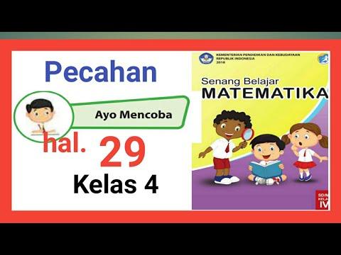Ayo Mencoba Halaman 29 Mengubah Pecahan Buku Senang Belajar Matematika Kelas 4 Youtube