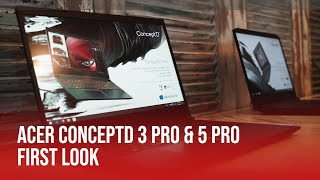 Acer ConceptD 3 Pro & 5 Pro | First Look