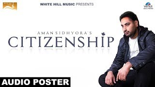 Citizenship  (Audio Poster) Aman Sidhyora  | White Hill Music | Releasing on 3rd June