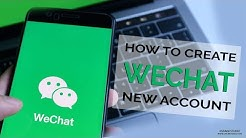 How to Create WeChat New Account 2020? WeChat Sign Up| Create WeChat Account 2020