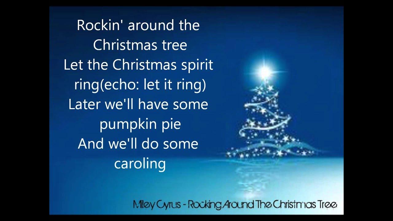 Miley Cyrus - Rockin Around The Christmas Tree (Lyrics) - YouTube