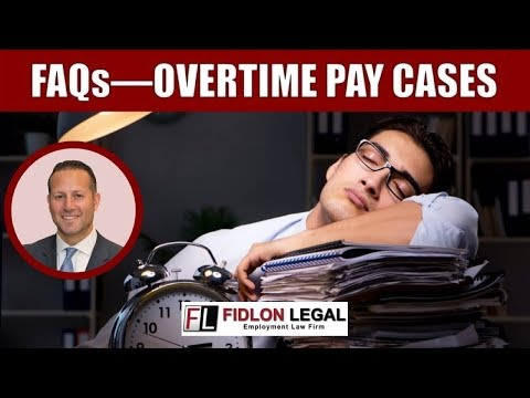 FAQs On Unpaid Overtime Cases
