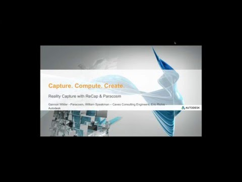 Reality Capture with ReCap & Paracosm - Reality Capture Webinar Series #2/16