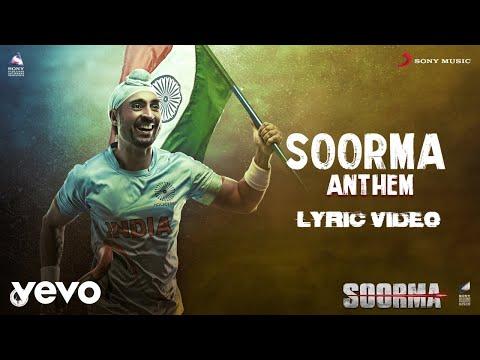 SoormaAnthem - LyricVideo|Soorma| Diljit Dosanjh | Shankar Ehsaan Loy | Gulzar