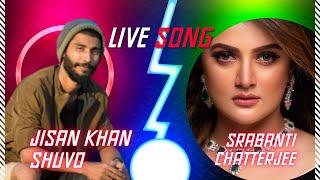Srabanti Chatterjee with Jisan Khan Shuvo live/আড্ডা Time