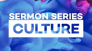 Series: Culture | First Anna Church | Sunday, March 7, 2021