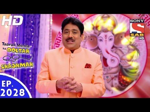 Taarak Mehta Ka Ooltah Chashmah  तारक मेहता  Episode 2028  19th September, 2016