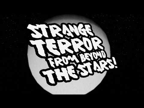 Strange Terror From Beyond The Stars