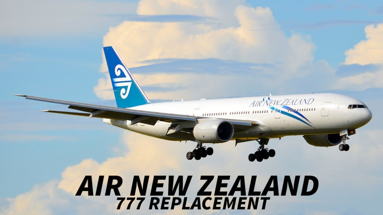 293b527137d4 AIR NEW ZEALAND Confirms 2019 ORDER for 777 REPLACEMENT - YouTube