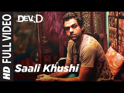Saali Khushi [Full Song] Dev D