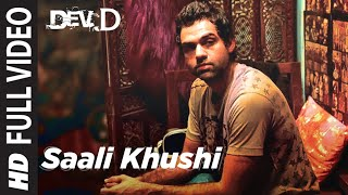 Saali Khushi (Full Song) Dev D