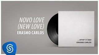 Baixar Erasmo Carlos - Novo Love (Álbum Completo: Amor É Isso)