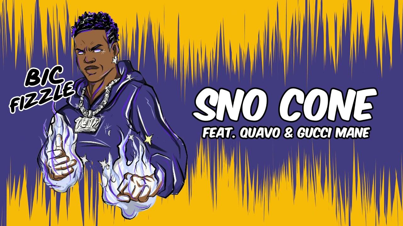 Download BiC Fizzle - Sno Cone (feat. Quavo & Gucci Mane [Official Audio]