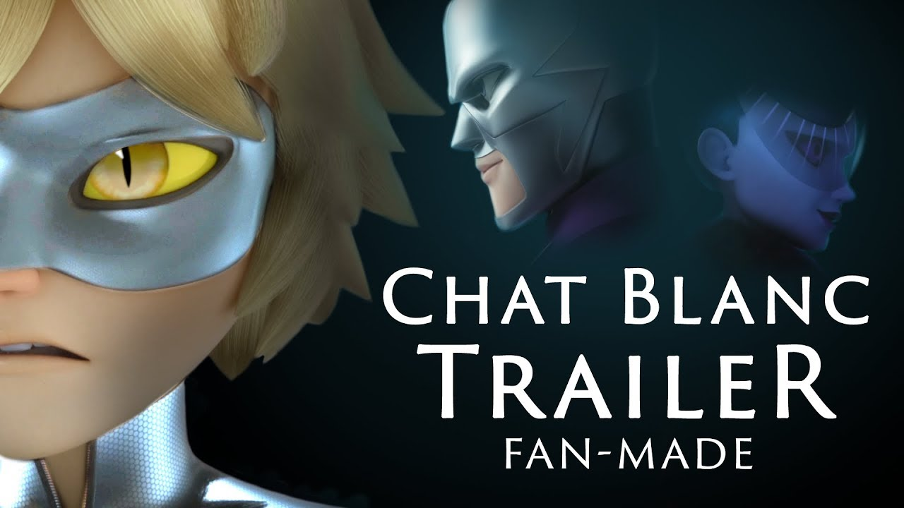 Download Miraculous Chat Blanc Trailer [Fan-made] [Alternative story]
