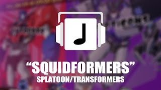 """Squidformers"" Splatoon/Transformers Mashup Remix"