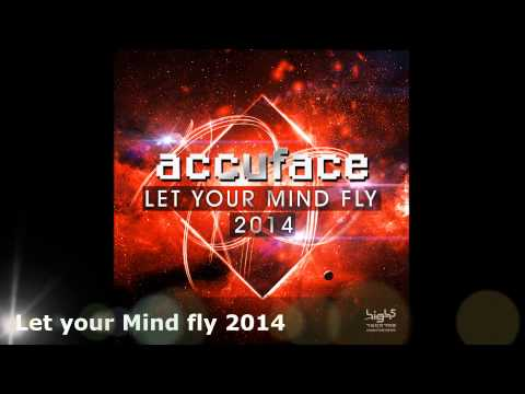 Accuface let your mind fly 2014 high energy edit