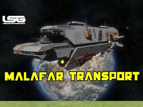 Space Engineers - Malafar Transport Ship