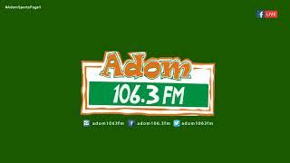 ADOM SPORTS PAGE 1 On Adom FM (21-6-18)