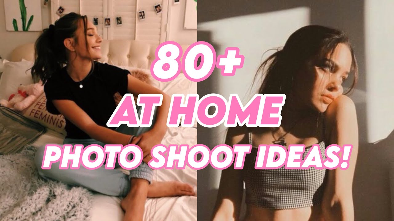 80 at home photoshoot ideas for when you re stuck at home during quarantine aesthetic inspo youtube 80 at home photoshoot ideas for when you re stuck at home during quarantine aesthetic inspo