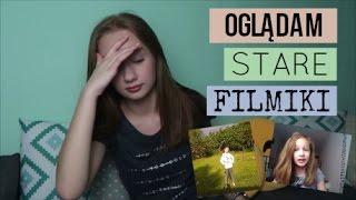 OGLĄDAM STARE FILMIKI| +NIEOPUBLIKOWANE :o