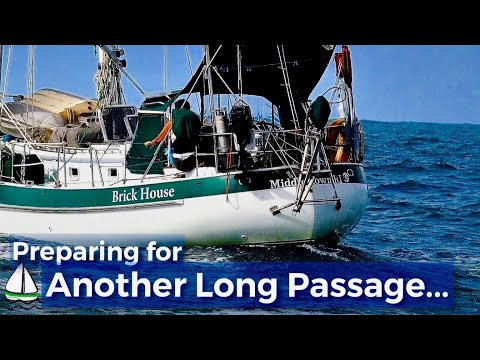 Passage Preparation Tips for Offshore Sailing to Chagos -  (Patrick Childress Sailing Tips  #13)