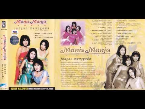 Jangan Menggoda / Manis Manja Group  (original Full)