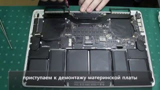 """Полный разбор Macbook pro 15"" Retina late 2013/Full disassembly Macbook pro 15"" Retina late 2013"""