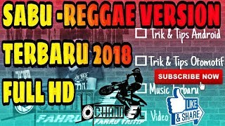 SABU reggae Version 2018 Full HD