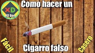 Como hacer un cigarro falso