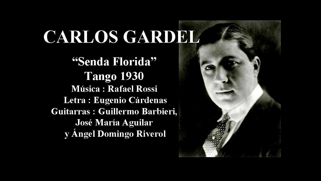 Carlos Gardel - Senda Florida - Tango 1930 - Guitarras