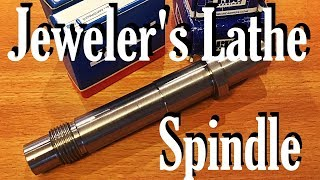 The Jeweler's Lathe Part 1:  The Spindle