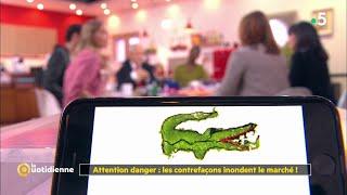 Attention danger : les contrefaçons inondent le marché ! - La Quotidienne