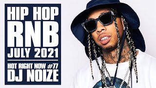 New Hip Hop 2021 Mix July |New R&B 2021 | 🔥 Hot Right Now #77 |Urban Club Mix by DJ Noize