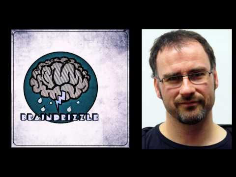 Braindrizzle Ep16 - Physicist Philip Moriarty
