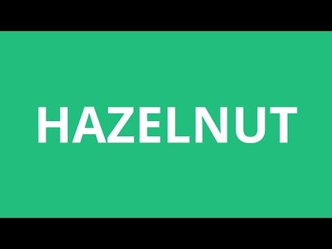 How To Pronounce Hazelnut - Pronunciation Academy