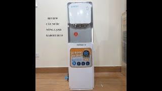 Review cây nước nóng lạnh hút bình karofi hc19 HOT nhất thị trường - LH 0972526876